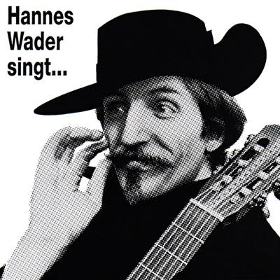 Hannes Wader singt eigene Lieder - Hannes Wader