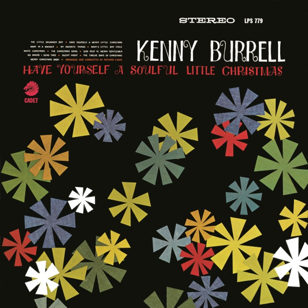 Have Yourself a Soulful Little Christmas by Kenny Burrell on Apple ...