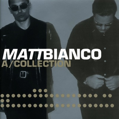 A/Collection - Matt Bianco