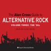 Alan Cross - The Alan Cross Guide to Alternative Rock Vol. 3  artwork