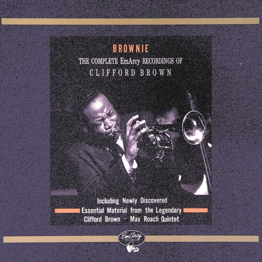 Clifford Brown: Brownie - The Complete EmArcy Recordings of Clifford Brown