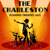 The Charleston: Roaring Twenties Jazz - Great Hits from the 1920s