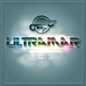 Ultramar 2013 (Mixed By DJ MOSS) [Mixed Edition]