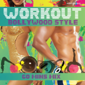 Workout Bollywood Style: 60 Mins Mix