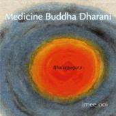 Medicine Buddha Dharani (Lights of Lazuli)