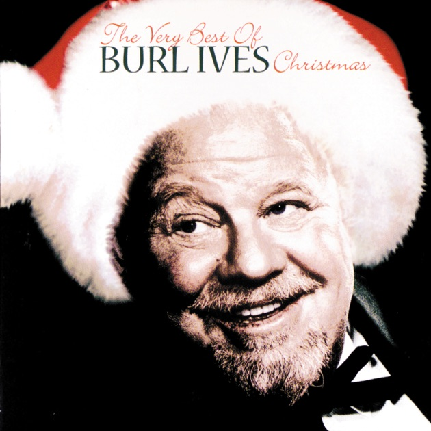 Have a Holly Jolly Christmas by Burl Ives on Apple Music
