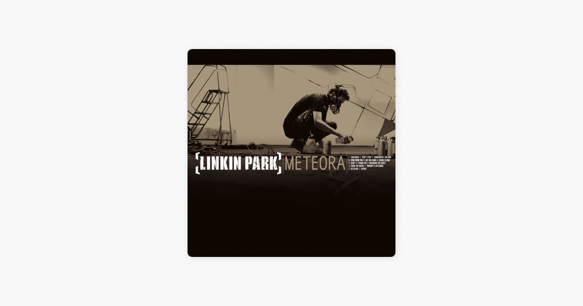 Meteora by LINKIN PARK on iTunes
