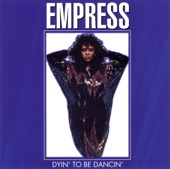Empress - Dyin' To Be Dancin' (Extended '82 Remix)