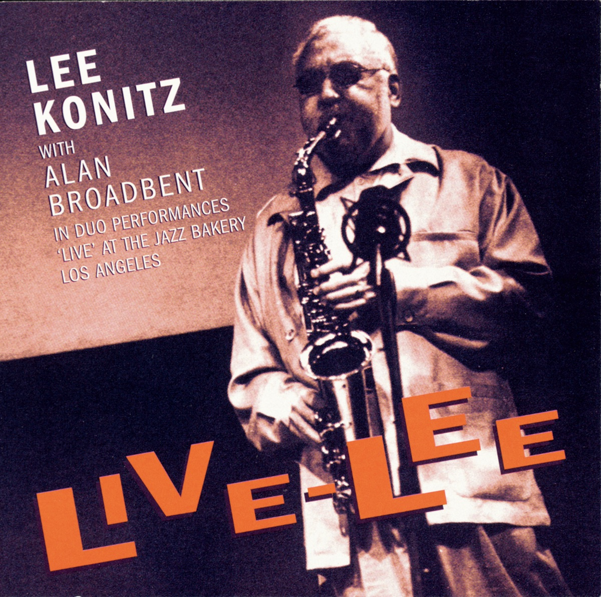 Live-Lee (Live at the Jazz Bakery, Los Angeles)