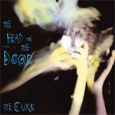 The Head On the Door (Remastered) [Bonus Version] - The Cure