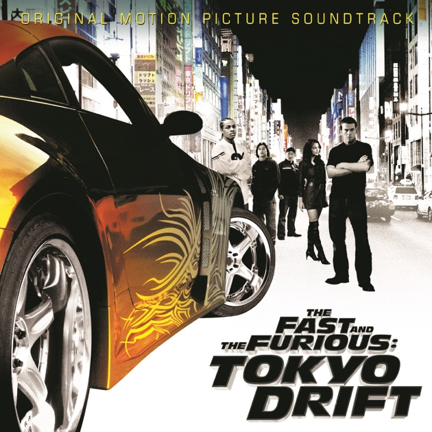 the fast and the furious tokyo drift by various artists on apple music. Black Bedroom Furniture Sets. Home Design Ideas