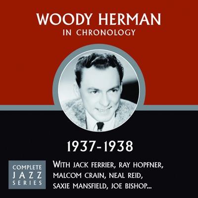 Complete Jazz Series 1937 - 1938 - Woody Herman