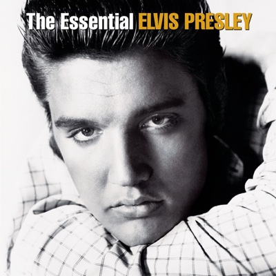 The Essential Elvis Presley (Remastered) - Elvis Presley album