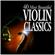 40 Most Beautiful Violin Classics - Various Artists