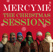 The Christmas Sessions - MercyMe - MercyMe