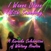 I Wanna Dance With Somebody (Karaoke With Background Vocals)[In the Style of Whitney Houston] - ProSound Karaoke Band - ProSound Karaoke Band
