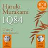 Haruki Murakami - 1Q84 - Livre 2, Juillet-Septembre artwork
