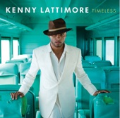Kenny Lattimore  - You Are My Starship (blues)