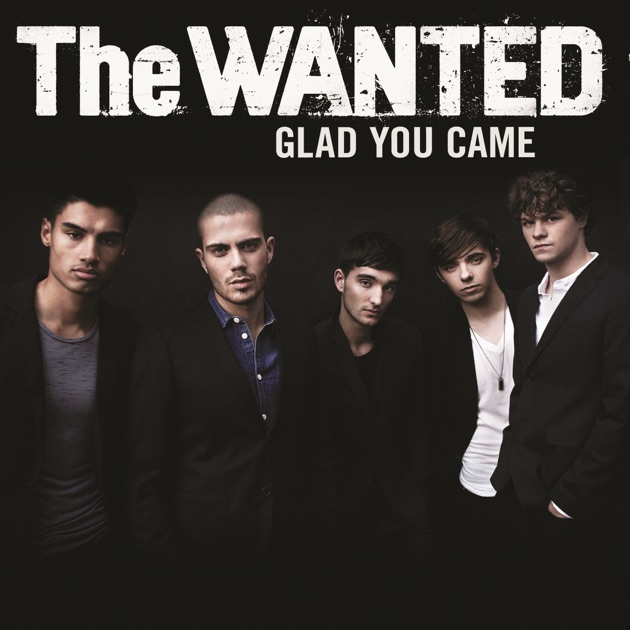 Image result for The Wanted - Glad You Came