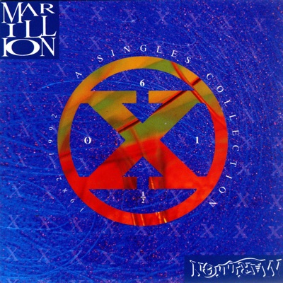 A Singles Collection (1982-1992) - Six of One, Half-Dozen of the Other - Marillion