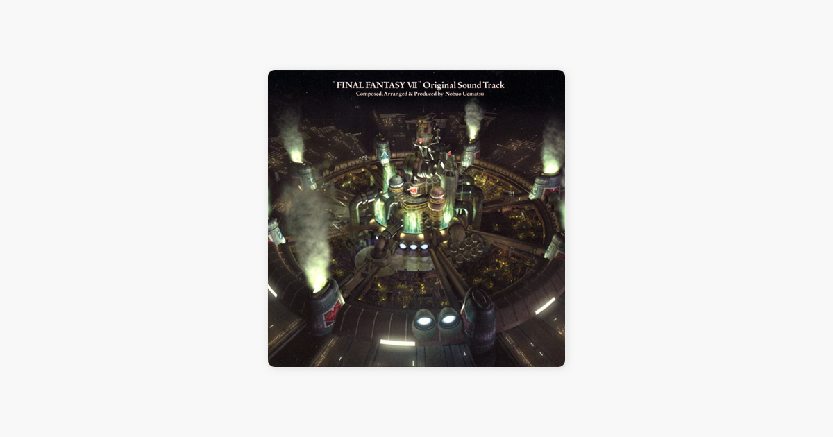 ‎FINAL FANTASY VII (Original Soundtrack) by Nobuo Uematsu