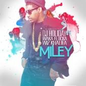 Miley (feat. Waka Flocka & Wiz Khalifa) - Single