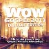 WOW Gospel 2013 (Deluxe Edition)