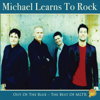 Out Of The Blue - The Best Of Mltr - Michael Learns To Rock