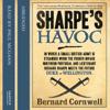 Sharpe's Havoc: Sharpe, Book 7 - Bernard Cornwell