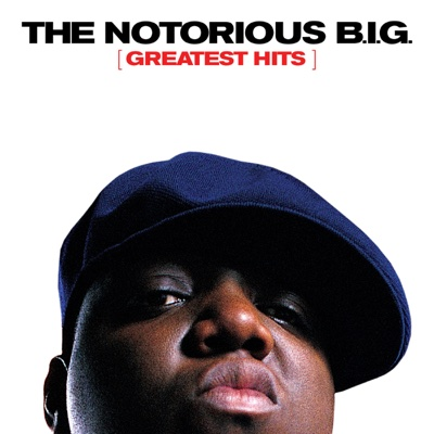 Greatest Hits - The Notorious B.I.G. album