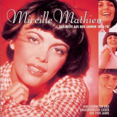 Mireille Mathieu: Das beste aus den Jahren 1970-78 - Mireille Mathieu