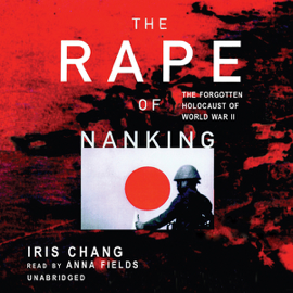 The Rape of Nanking (Unabridged) audiobook