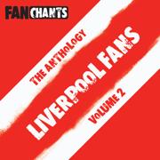 Liverpool FC Anthology II - Liverpool FC Soccer Songs - Liverpool FC Soccer Songs