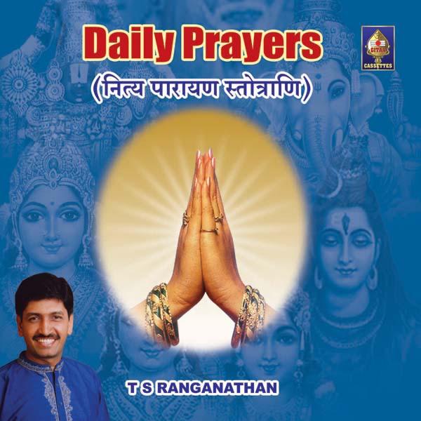Daily Prayers - Nitya Paaraayana Stotram by T  S  Ranganathan