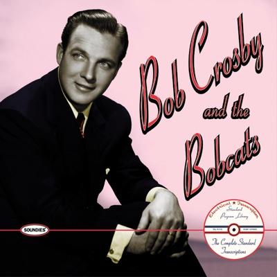 Way Back Home - Bob Crosby and the Bobcats song