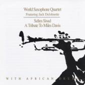 World Saxophone Quartet - Tutu (feat. Jack DeJohnette)
