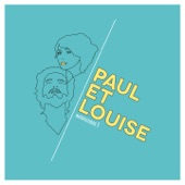 Paul et Louise - Fous-moi la paix