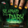 Be Afraid of the Dark - The Essential Halloween Music Collection - Various Artists