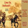 Ralph Moody - Come on, Seabiscuit! (Unabridged)  artwork