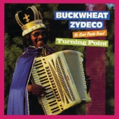 Buckwheat Zydeco - Turning Point