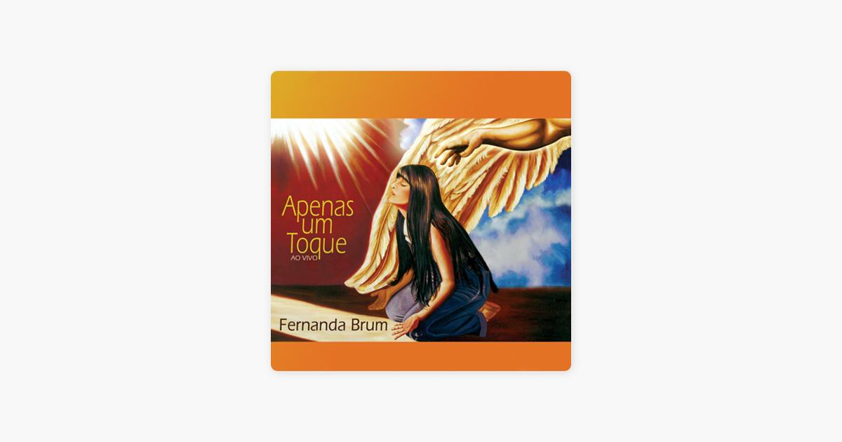 Apenas Um Toque (Ao Vivo) De Fernanda Brum No Apple Music