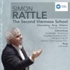 Simon Rattle Edition: The Second Viennese School