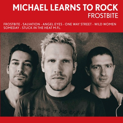 Frostbite - Michael Learns To Rock