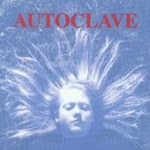 Autoclave - I'll Take You Down