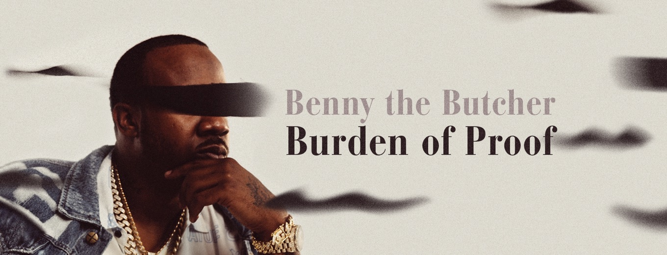 Burden of Proof by Benny the Butcher & Hit-Boy