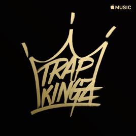 Trap Kingz on Apple Music