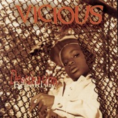 Vicious - The Glock (Album Version)