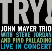 TRY! - Live in Concert - John Mayer Trio