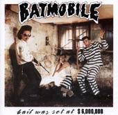 Batmobile - Calamity Man
