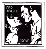 Mad Season - Artifical Red - Album Version